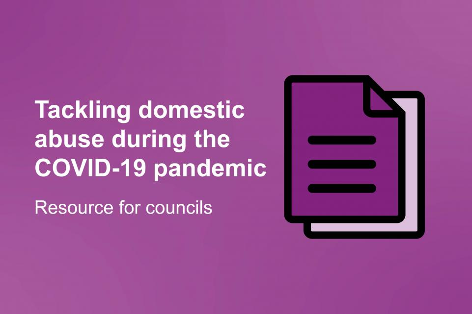 Tackling domestic abuse during the COVID-19 pandemic